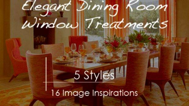 Elegant Dining Room Window Treatment Ideas