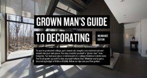Grown Man Guide Decorating Hype Mke
