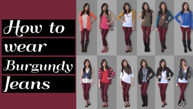 Lookbook Wear Burgundy Jeans Outfit Ideas Youtube