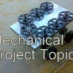 Mechanical Engineering Mini Projects Topics Students Low Cost