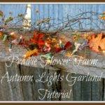 Prairie Flower Farm Autumn Lights Garland Tutorial