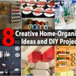 Top Most Creative Home Organizing Ideas Diy Projects