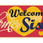 Welcome Home Banner Sister Sisters Isbn Upc
